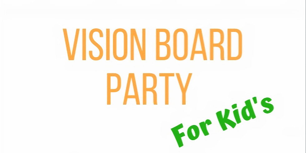 Vision Board Party with Y.B.S. Kids