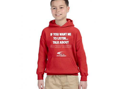 Youth Shirt - If You Want Me to Listen Talk about Go Kart Racing