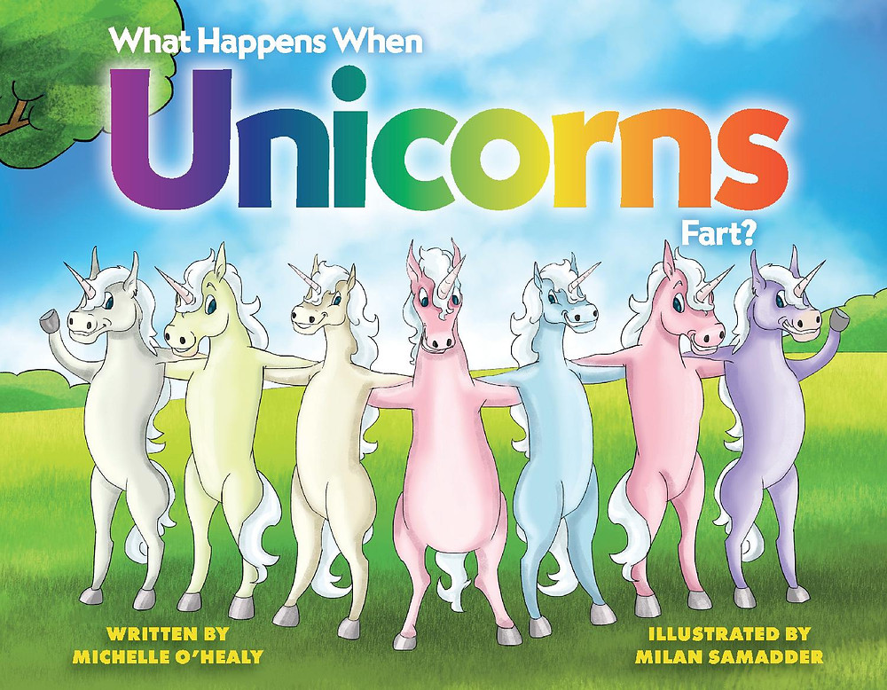 Cover image for What Happens When Unicorns Fart by Michelle O'Healy