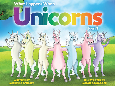 """Interview with Michelle O'Healy, Author of """"What Happens When Unicorns Fart."""""""