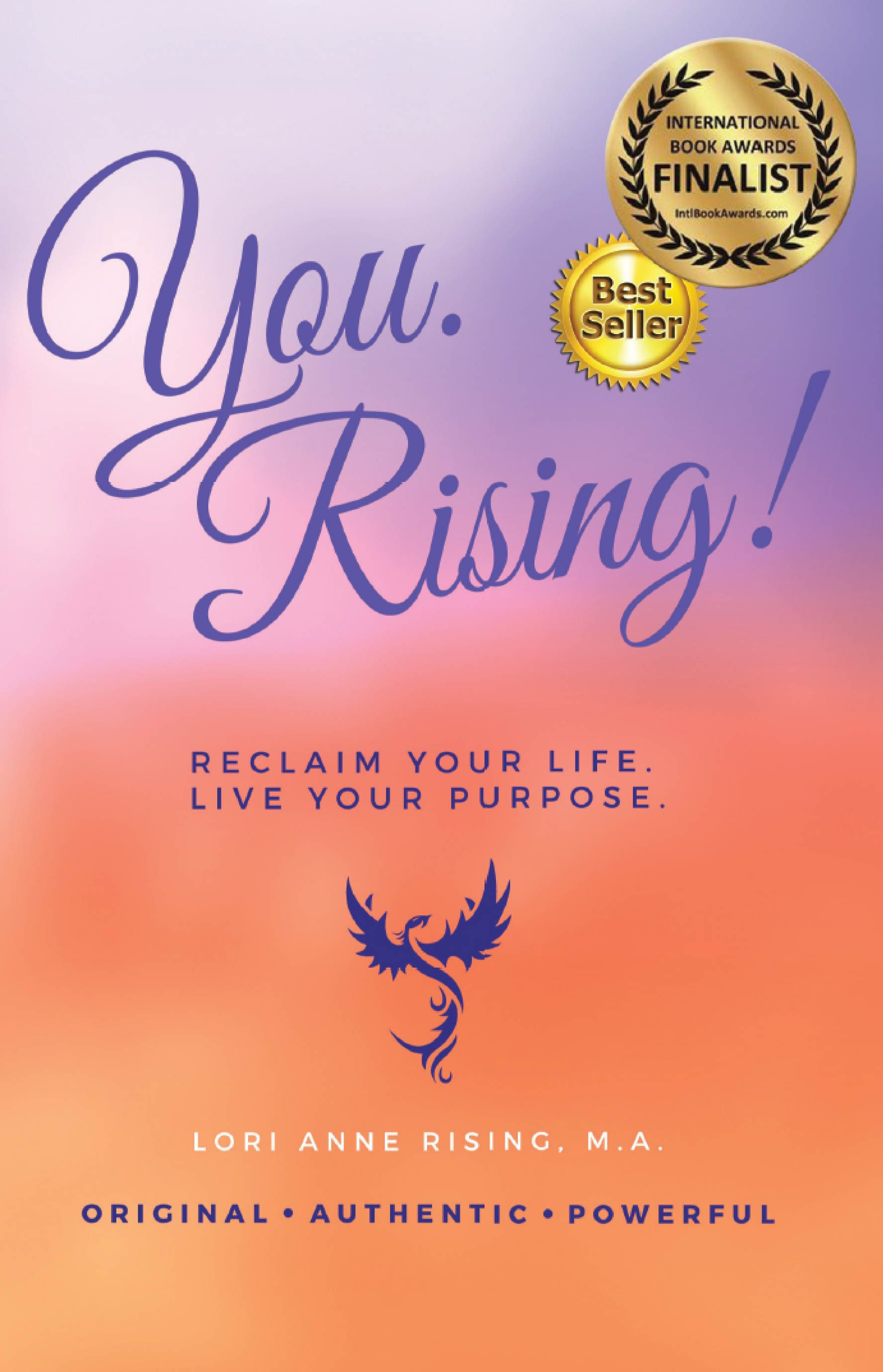 You. Rising! Reclaim Your Life....