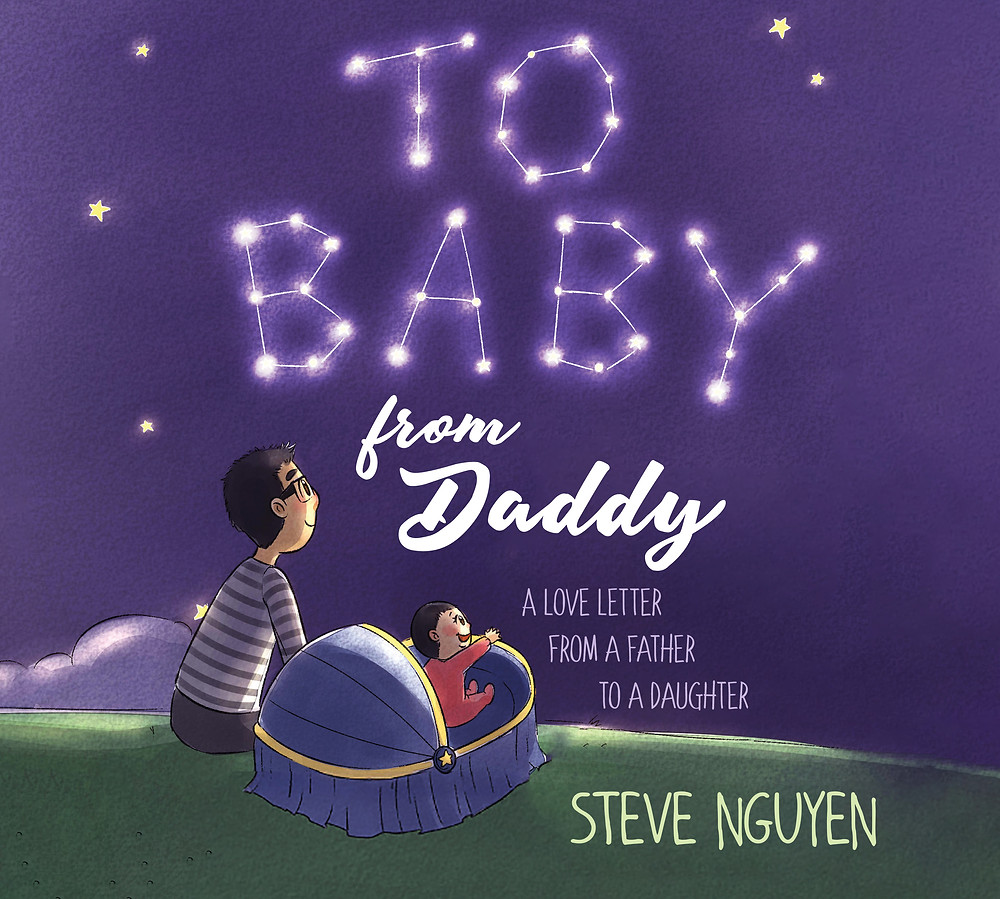 To Baby From Daddy By Steve Nguyen (Book Cover)