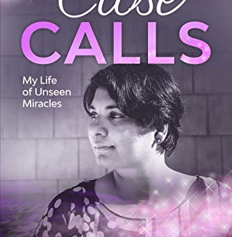 Book Review: Close Calls: My life of Unseen Miracles by Shyamala Prayaga