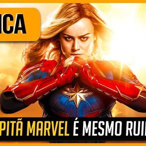 CAPITÃ MARVEL É UM FILME RUIM? | CRÍTICA