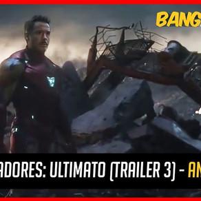 VINGADORES ULTIMATO (TRAILER 3) - ANÁLISE