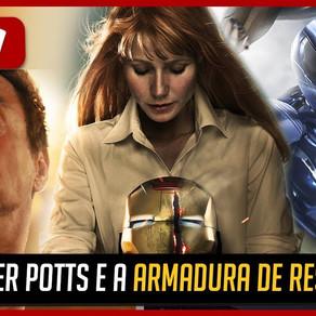RESGATE! A armadura de PEPPER POTTS EM VINGADORES 4!