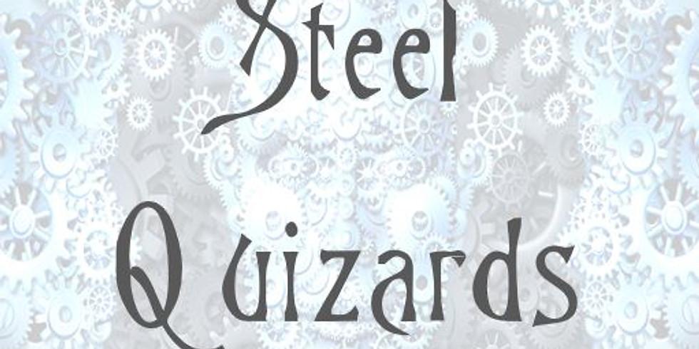 Steel Quizards (Quiz Night)