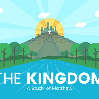 The Kingdom - A Study of Matthew_edited.