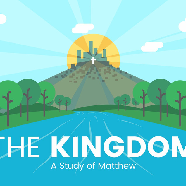 The Kingdom - A Study of Matthew_edited.