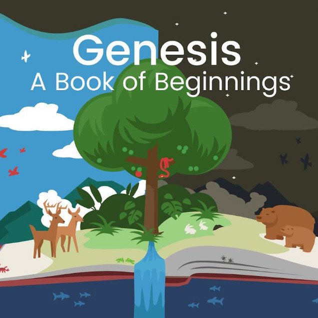Genesis - A Book of Beginnings