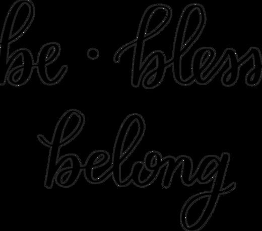Be Bless Belong 1.png