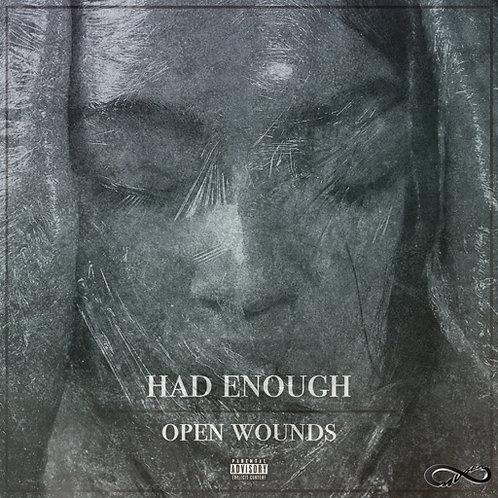 "Had Enough - ""Open Wounds""LP"