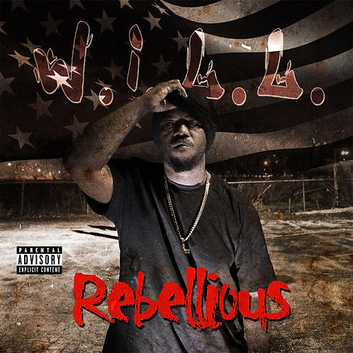 "W.I.L.L. - ""Rebellious"" Full Length CD"