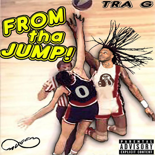 "Tra G - ""From Tha' Jump"" -Full Length CD"