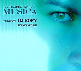 DJ-KOFY-REMEMBER-EL-TEMPLO-DE-LA-MUSICA.