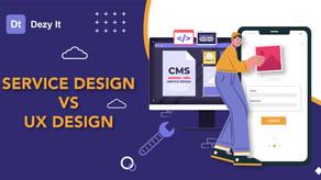Service design Vs Ux design