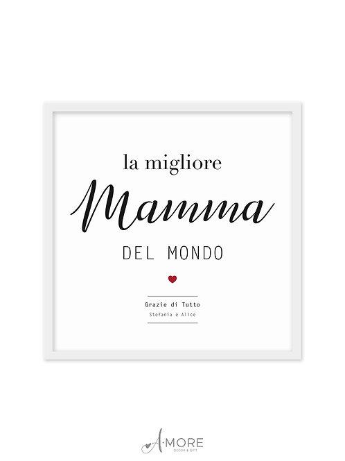 """Quadretto """"La Migliore Mamma"""""""