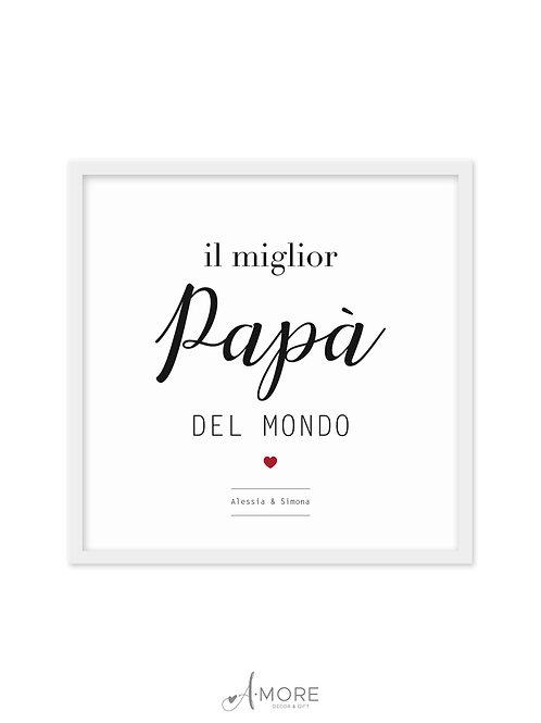 """Quadretto """"Il miglior Papà"""""""