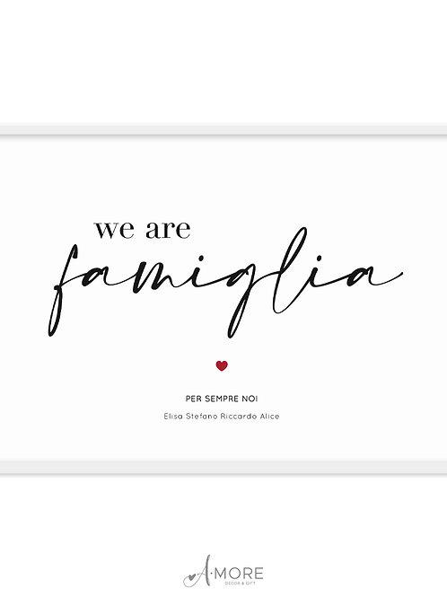 """Quadretto """"We are Famiglia"""""""