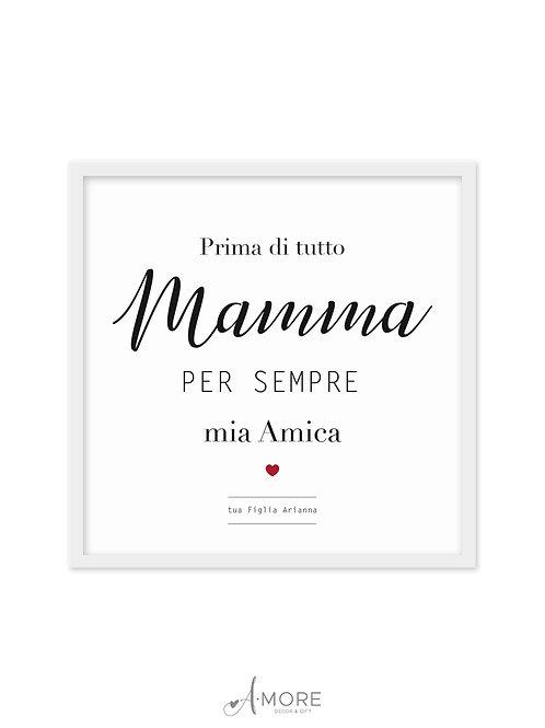 """Quadretto """"Mamma. Amica"""""""