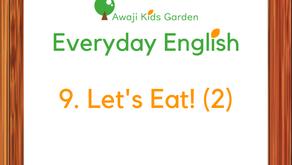 9. Let's Eat! (2)