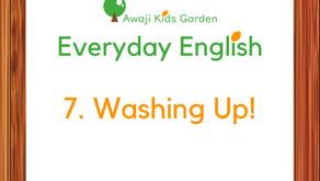 7. Washing Up!