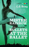 Mr Rainbow Green in the Case of the Bullets At The Ballet