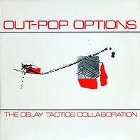 Delay Tactics Out-Pop Options - Front (3