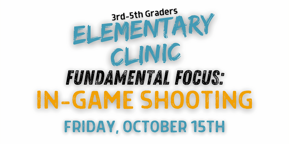 Elementary Clinic: In-Game Shooting