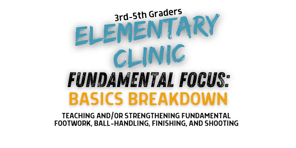 Elementary Fundamentals Clinic