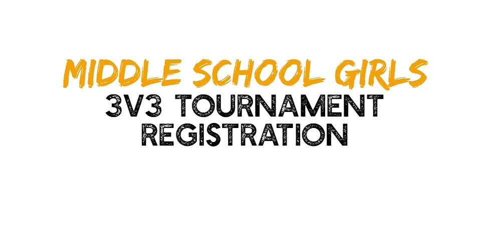 Middle School Girls - 3v3 Tournament
