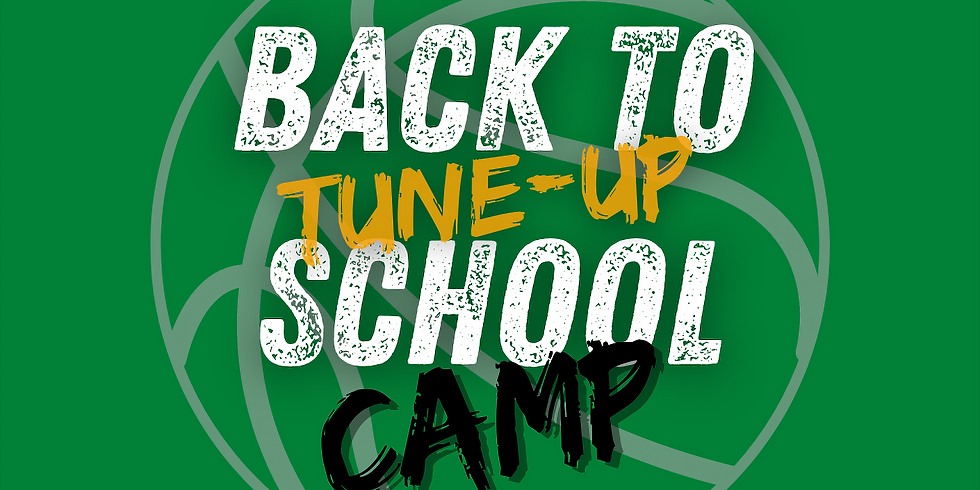 Back to School Tune-Up Camp