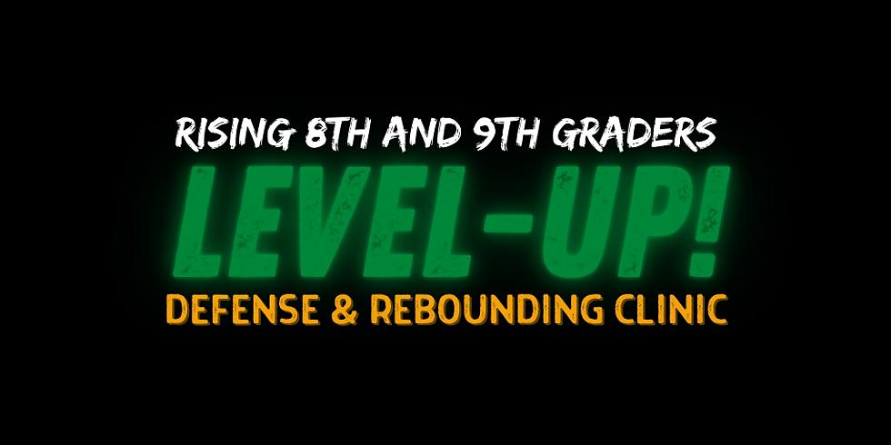 Level-Up! Defense & Rebounding Clinic