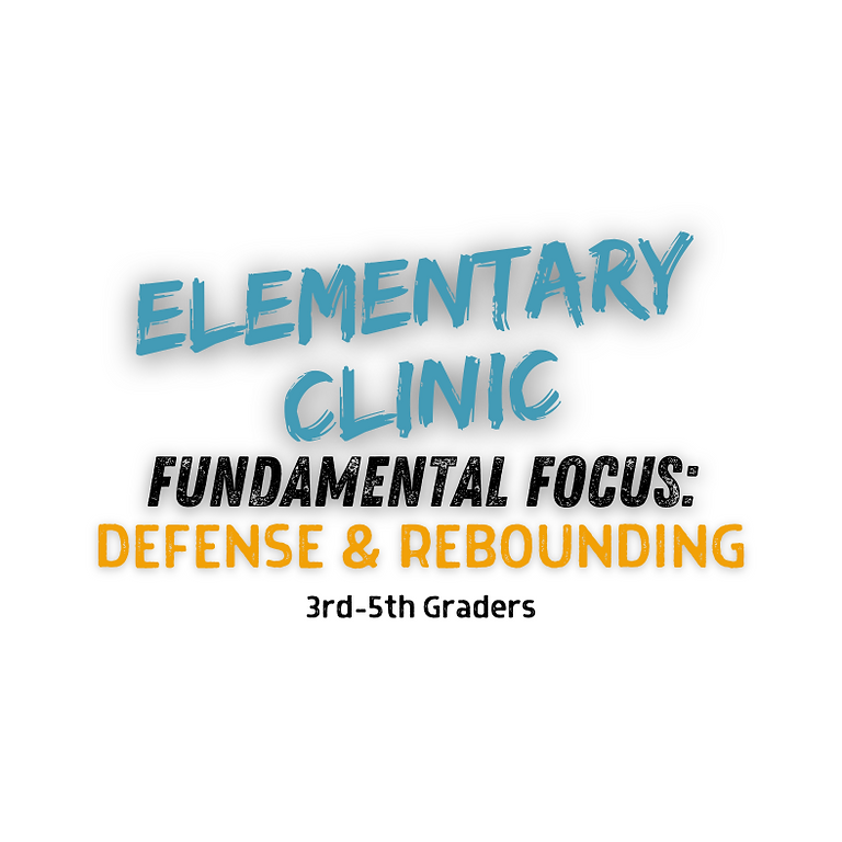 Fundamental Defense & Rebounding Clinic