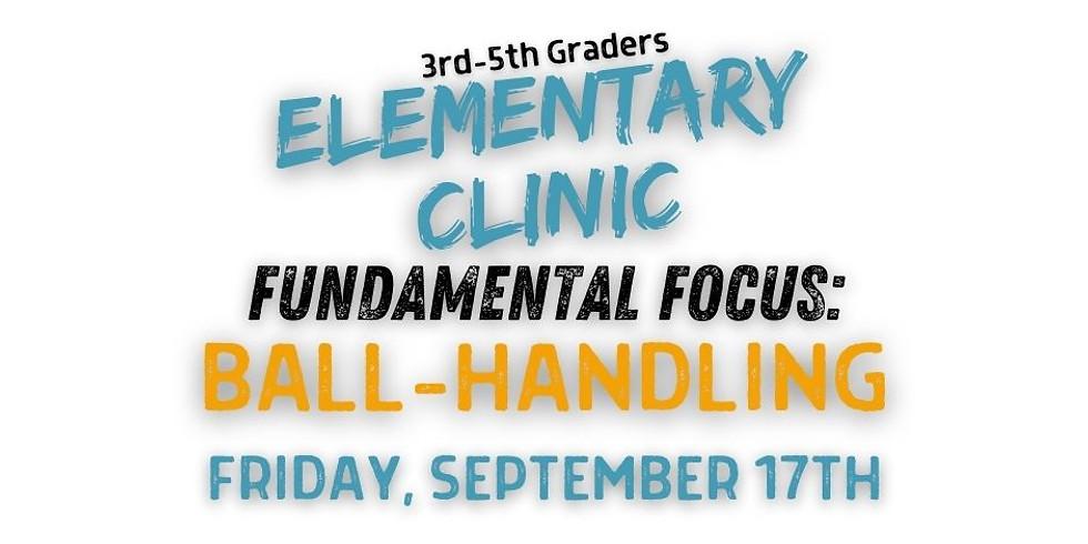 Elementary Clinic: Ball-Handling