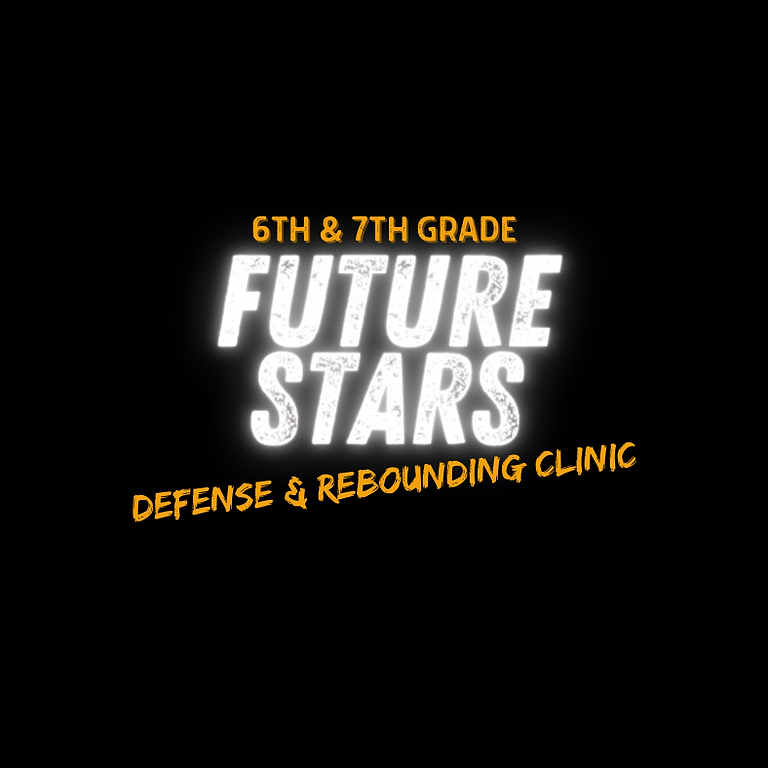 Future Stars Defense & Rebounding Clinic