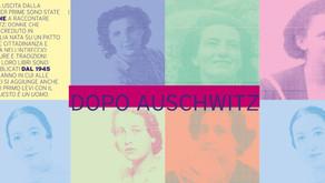 Dopo Auschwitz. Le donne per prime raccontarono all'Italia