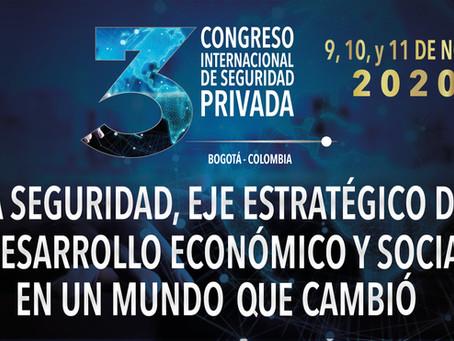 III CONGRESO INTERNACIONAL DE SEGURIDAD DEJA IMPORTANTE BALANCE EN ALIANZAS PÚBLICO-PRIVADAS