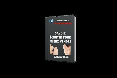 SAVOIR ÉCOUTER POUR MIEUX VENDRE