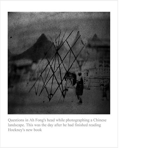 Questions in Ah Fong's head while photographing a Chinese landscape