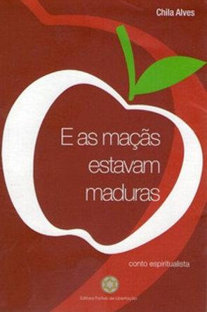E as maçãs estavam maduras