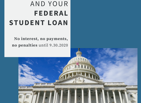 Your Federal Student Loans and the CARES Act
