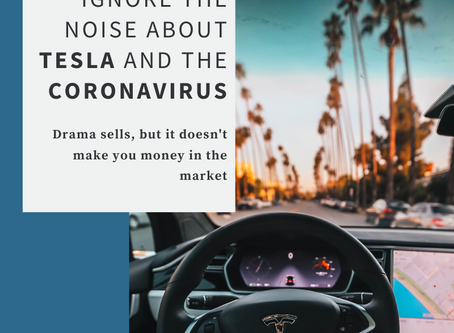 Why you should ignore Tesla and the coronavirus