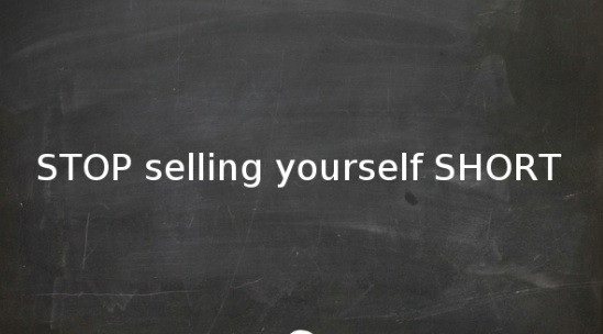 Goal setting, don't sell yourself short