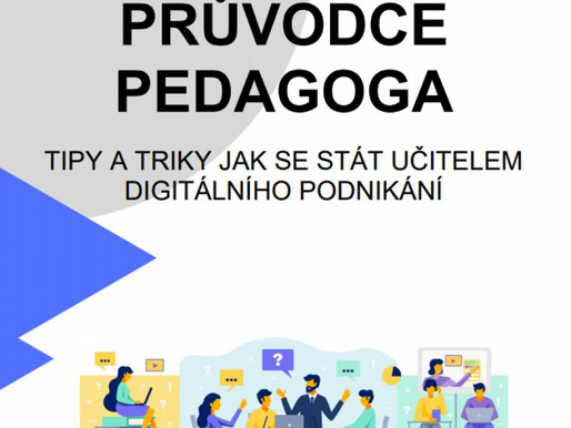 AMSP ČR vytvořila Příručku pedagoga pro výuku digitálního podnikání v rámci projektu DIGTEACH