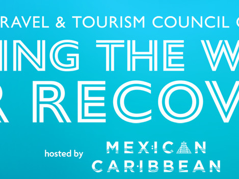 SAVE THE DATE: The World Travel & Tourism Council Global Summit 2021
