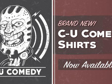 C-U Comedy Shirts!