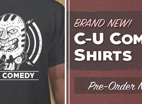 New C-U Comedy T-Shirts!