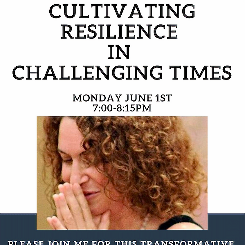 Cultivating Resilience In Challenging Times