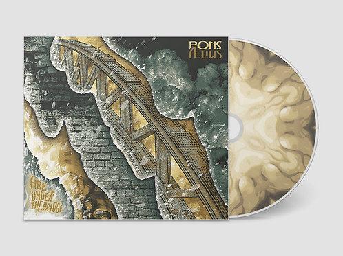 Fire Under The Bridge - Physical Album